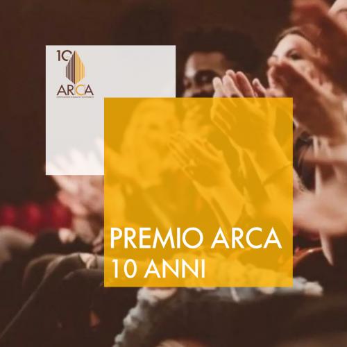 Premio ARCA 10 anni